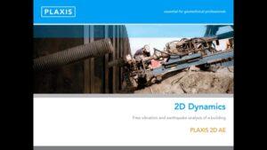 PLAXIS 2D Dynamics Capability