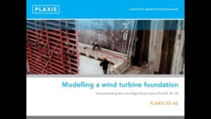 PLAXIS 3D Modelling a Wind Turbine Foundation