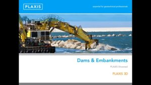 PLAXIS 3D Modelling for Dams & Embankments