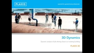 Plaxis 3D Dynamic Analysis Capability